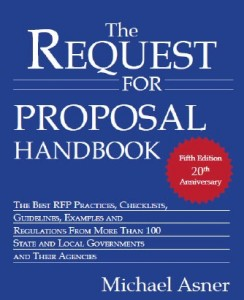 Michael Asner is the author of The Request for Proposals Handbook, a guide to writing successful RFPs.