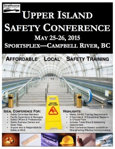 The Upper Island Safety conference is happening May 25 and 26 in Campbell River. Register for this event now.