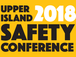 Around Town: Upper Island Safety Conference 2018